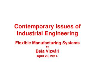 Contemporary Issues of Industrial Engineering