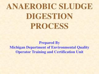 ANAEROBIC SLUDGE DIGESTION PROCESS