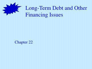 Long-Term Debt and Other Financing Issues