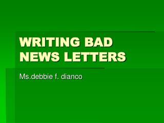 WRITING BAD NEWS LETTERS