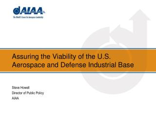 Assuring the Viability of the U.S. Aerospace and Defense Industrial Base