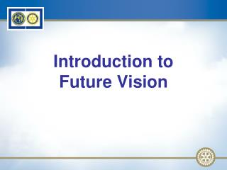Introduction to Future Vision