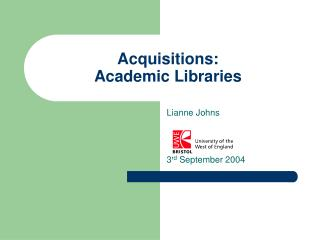 Acquisitions: Academic Libraries