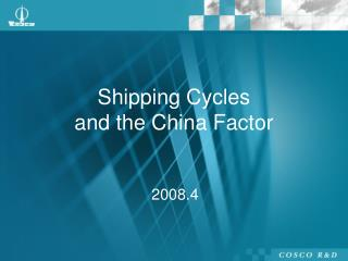 Shipping Cycles and the China Factor