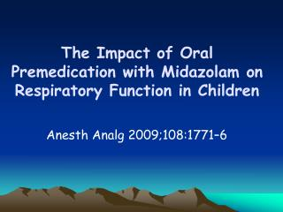 The Impact of Oral Premedication with Midazolam on Respiratory Function in Children