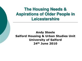 The Housing Needs & Aspirations of Older People in Leicestershire
