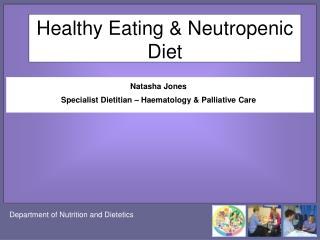 Healthy Eating & Neutropenic Diet