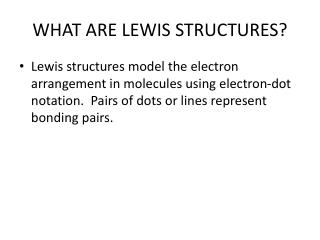 WHAT ARE LEWIS STRUCTURES?