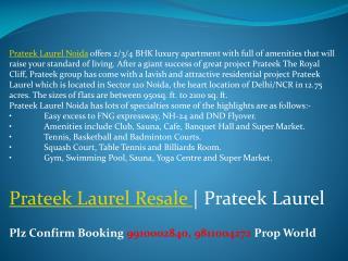 Prateek Laurel Noida!9811004272!Prateek Laurel Resale!Pratee