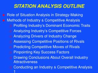 SITATION ANALYSIS OUTLINE