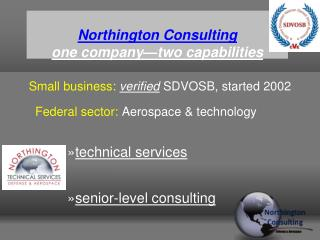Northington  Consulting  one company—two capabilities