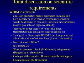 Joint discussion on scientific requirements