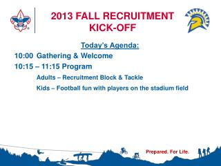 2013 FALL RECRUITMENT KICK-OFF