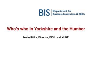 Who's who in Yorkshire and the Humber