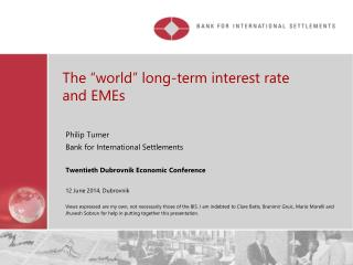 "The ""world"" long-term interest rate and EMEs"