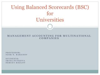 Using Balanced Scorecards (BSC) for Universities