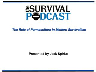 The Role of Permaculture in Modern Survivalism