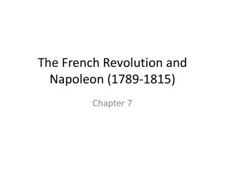 The French Revolution and Napoleon (1789-1815)