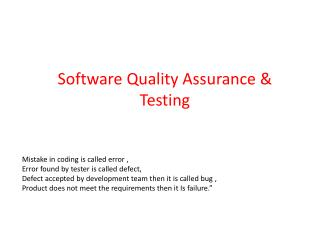 Software  Quality Assurance  &  Testing