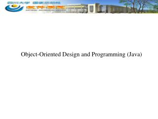 Object-Oriented Design and Programming (Java)