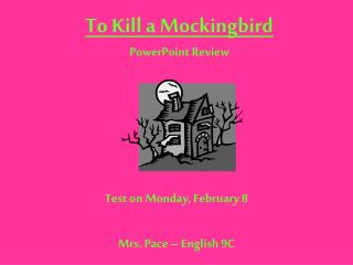 To Kill a Mockingbird PowerPoint Review