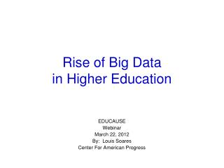 Rise of Big Data  in Higher Education