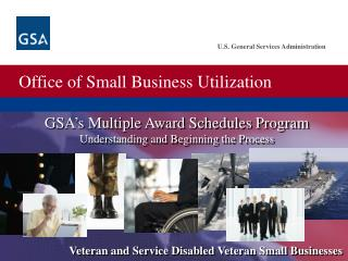 GSA's Multiple Award Schedules Program Understanding and Beginning the Process