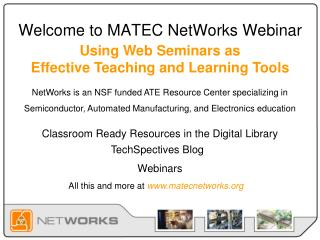 Welcome to MATEC  NetWorks  Webinar