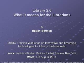 Library 2.0 What it means for the Librarians