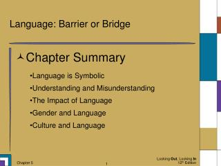 Language: Barrier or Bridge