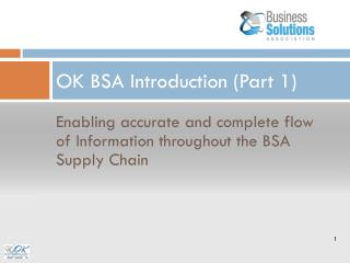 OK BSA Introduction (Part 1)