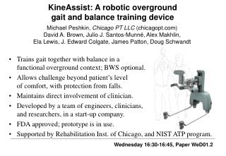 KineAssist: A robotic overground  gait and balance training device