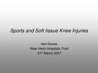 Sports and Soft tissue Knee Injuries