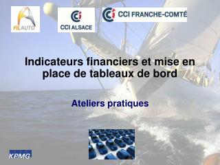Indicateurs financiers et mise en place de tableaux de bord