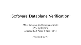 Software Dataplane Verification