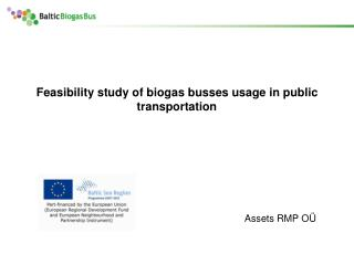 Feasibility study of biogas busses usage in public transportation