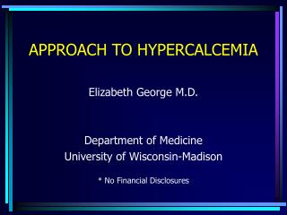 APPROACH TO HYPERCALCEMIA