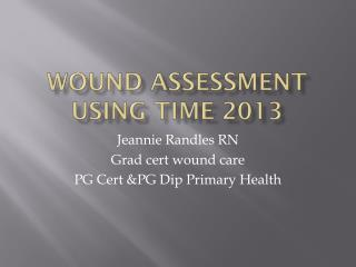 Wound assessment using TIME 2013
