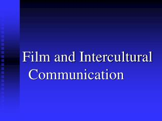 Film and Intercultural Communication