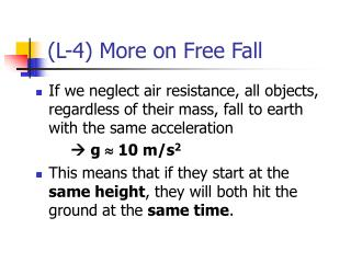 (L-4) More on Free Fall
