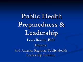 Public Health Preparedness & Leadership