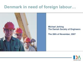 Denmark in need of foreign labour…