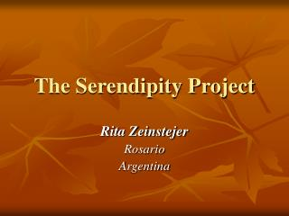 The Serendipity Project