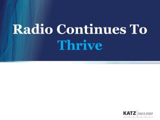 Radio Continues To  Thrive
