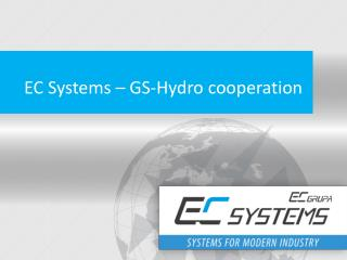 EC Systems – GS-Hydro  cooperation