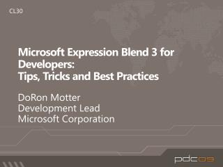 Microsoft Expression Blend 3 for Developers: Tips, Tricks and Best Practices