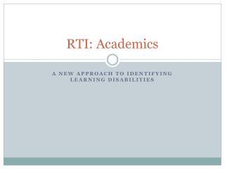 RTI: Academics