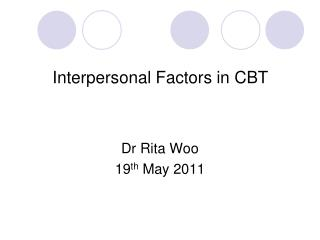 Interpersonal Factors in CBT