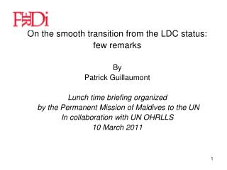 On the smooth transition from the LDC status: few remarks By  Patrick Guillaumont