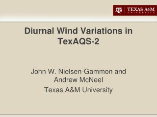 Diurnal Wind Variations in TexAQS-2